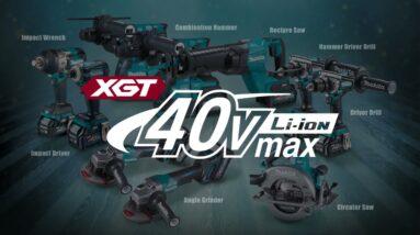 Introducing the Makita XGT 40V Max Series