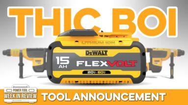 DeWALT Announces 2 NEW Mega Drills and the BIGGEST battery YET! 15Ah FLEXVOLT!